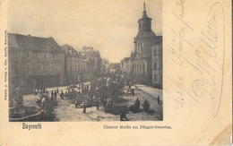 Bayreuth - Unterer Markt Am Pfingstsamstag (Marché Du Samedi De Pentecôte) 1900 - Bayreuth