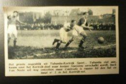 Tubantia-Kortrijk Sport : Voetbal 1947 - Documents Historiques