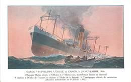 """CARGO """"saint Philippe"""" ,coulé Au Canon Le 29 Novembre 1916, Carte Illustrée.société Navale De L'ouest. - Dampfer"""