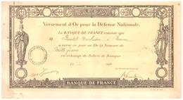 VERSEMENT D'OR POUR LA DEFENSE NATIONALE -LA BANQUE DE FRANCE -10 NOV 1916 - Documents