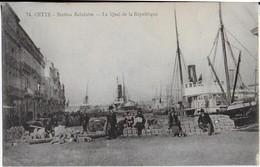 SETE ( Station Balnéaire ) :Le Quai De La République- Marchandises Et Passagers - Sete (Cette)