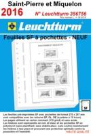 Feuilles Saint-Pierre Et Miquelon 2016 à Pochettes SF Leuchtturm 356756 - NEUF ..Réf.DIV20165 - Albums & Reliures