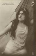 MADELEINE ROCH  Disant La Marseillaise  H Manuel RV A Faye Edit Levallois Perret - Artistes