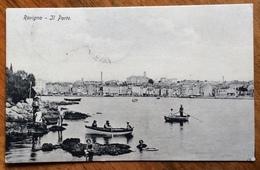 ROVIGNO - IL PORTO - CARTOLINA Con Annullo Austriaco :ROVIGNO * 4a *31 VII 19 Su LEONI 5 C Per LAVIS S.LAZZARO TRENTINO - Trieste