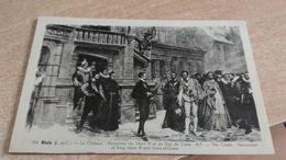 CP - 24. BLOIS - LE CHATEAU - RENCONTRE DE HENRI III ET DU DUC DE GUISE........... - Histoire