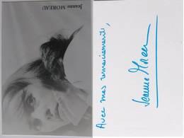 CP - Jeanne MOREAU - Signé / Hand Signed / Dédicace Authentique / Autographe - Entertainers