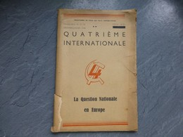 Quatrième Internationale, La Question Nationale En Europe, 1946 ; L05 - Books, Magazines, Comics