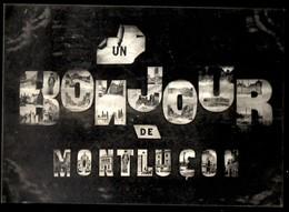 MONTLUCON - Un Bonjour De Montluçon - Montlucon