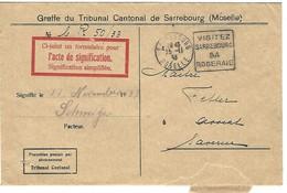 Daguin Sarrebourg 25.11.1933 Flamme à Droite - Sur Lettre En Franchise Du Tribunal Cantonal - Cachet Dateur Aligné - Postmark Collection (Covers)