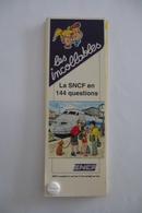 SNCF : Les Incollables La SNCF En 144 Questions - (Questions Et Réponses) Édition HATIER 1992 - Chemin De Fer