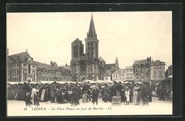 CPA Lisieux, La Place Thiers Un Jour De Marche - Lisieux