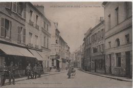 BEAUMONT SUR OISE  LA RUE HAUTE - Beaumont Sur Oise