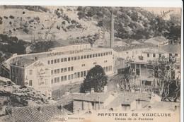 CPA 84 FONTAINE DE VAUCLUSE PAPETERIE USINE DE LA FONTAINE BEAU PLAN - France