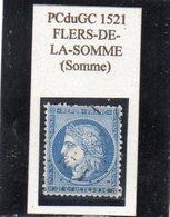 Somme - N° 60A Obl PCduGC 1521 Flers-de-la-Somme - 1871-1875 Cérès