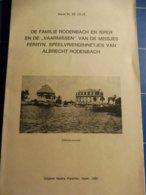 """DE FAMILIE RODENBACH EN IEPER, En De 'Varnissen"""" Van De Meisjes Ferryn, Speelvriendinnetjes Van Albrecht Rodenbach 1985 - Storia"""