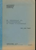 901/30 -- LIVRE/BOEK WEFIS Nr 18 - Telegraaf/Telefoondienst In West Vl.. , 97 Blz ,1978 , Door Henri Van Roye - Philatelie Und Postgeschichte