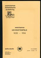 909/30 -- LIVRE/BOEK WEFIS Nr 50 -  West Vlaamse Nevenstempels 1830/1914 , 100 Blz ,1988 , Gemeenschappelijke Studie - Postverwaltungen