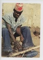Afrique : Nord Bénin, Fabrication D'une Houe (artisanat Paysan) Ce N'est Pas Le Champ Qui Nourrit, C'est La Culture... C - Benin