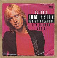 "7"" Single, Tom Petty And The Heartbreakers - Refugee / It's Rainin Again - Disco, Pop"