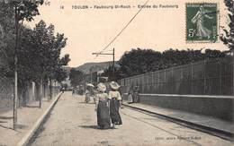 CPA TOULON - Faubourg St Roch - Entrée Du Faubourg - Toulon