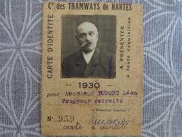 44 NANTES CARTE DE TRANSPORT DES COMPAGNIES DES TRAMWAYS DE NANTES DUPONT LEON FRAPPEUR RETRAITE 1930 - Non Classificati