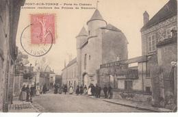 89 PONT SUR YONNE Porte Du Château Ancienne Résidence Des Princes De Neumours - Pont Sur Yonne