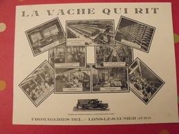 Document Publicitaire La Vache Qui Rit. Fromageries Bel. Lons-le -Saulnier Jura. Vers 1930 - Pubblicitari