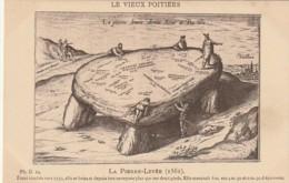 LE 10-(86) LE VIEUX POITIERS - LA PIERRE LEVEE (1561) - GRAVURE - 2 SCANS - Poitiers