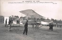 CPA LA CONQUETE DE L' AIR - L' Aéroplane Henri FARMAN N°1 Vu Par L'avant, Amené Sur Le Champ De Manoeuvres D' Issy - ....-1914: Precursors