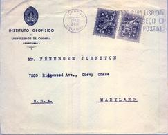 1960 , PORTUGAL , SOBRE CIRCULADO A MARYLAND DEL INSTITUTO GEOFISICO DE LA UNIVERSIDAD DE COIMBRA - 1910-... Republic