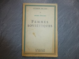 Femmes Soviétiques, Hélène ISWOLSKY, Desclée De Brouwer, Vers 1935 ; L06 - Livres, BD, Revues