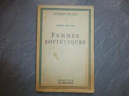 Femmes Soviétiques, Hélène ISWOLSKY, Desclée De Brouwer, Vers 1935 ; L06 - Boeken, Tijdschriften, Stripverhalen