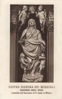 598 Santino Antico Madonna Dei Miracoli Da Milano - Religion & Esotérisme