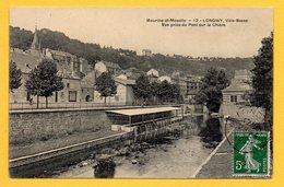 54. Longwy-Bas. Vue Prise Du Pont De La Chiers. La Chiers Et Les Lavoirs. - Longwy