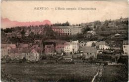 6BS 58. SAINT LO - L'ECOLE NORMALE D' INSTITUTEURS - Saint Lo