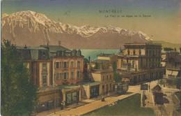 CPA SUISSE MONTREUX Le Trait Et Les Alpes De La Savoie Tramway, Chemin De Fer Bayrische Rare 1911 - VD Vaud