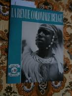 La Revue Coloniale Belge 51 (15/11/1947) : Congo, Chemin De Fer Matadi, H Depage - Boeken, Tijdschriften, Stripverhalen