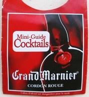 MINI GUIDE COCKTAILS GRAND-MARNIER GRAND MARNIER CORDON ROUGE - Spiritueux