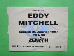Billet Concert EDDY MITCHELL - Samedi 25 Janvier 1997 - CAEN - Eintrittskarten