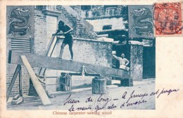 Chine - Chinese Carpenter Sawing Wood - Scieur De Long Chinois - China