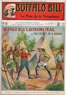 EO BUFFALO BILL N* 44 - LA ISTE DE LA VENGEANCE - LE HEROS DU FAR-WEST -  EDITION ATLAS. - Aventure