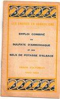 Fascicule : Les Engrais En Agriculture, Sulfate D'amoniaque Et Sels De Potasse D'Alsace, Essais Culturaux 1920-1921 - Technical