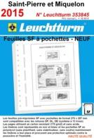 Feuilles Saint-Pierre Et Miquelon 2015 à Pochettes SF Leuchtturm 353845 - NEUF ..Réf.DIV20164 - Albums & Bindwerk
