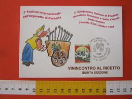 A.10 ITALIA ANNULLO - 1998 CANDELO BIELLA ORGANETTO DI BARBERIA MUSICA DI STRADA STREET MUSIC ARTIGIANATO TEATRO THEATER - Teatro