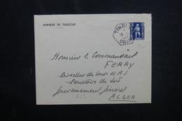 ALGÉRIE - Enveloppe De L 'Annexe De Tindouf Pour Alger En 1953 - L 51837 - Algeria (1924-1962)
