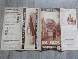 Société Nationale Chemins De Fer Belges (Folder - Dépliant) Gand, Spa, Herentals, Zichem, Rochefort, Houyet, Chimay - Tourism Brochures