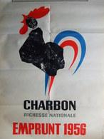 AFFICHE CHARBON RICHESSE NATIONALE EMPRUNT 1956  PAR R.L. DUPUY - Afiches