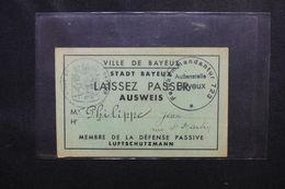 MILITARIA - Laissez Passer / Ausweis D'un Membre De La Défense Passive De Bayeux -  L 51853 - Documenti