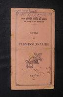 MILITARIA - Guide Du Permissionnaire De 1917 Avec Cartes , Rédigé Par Mr. Pétain -  L 51868 - Documenti