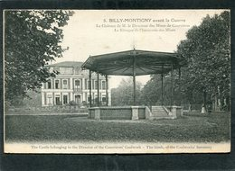 CPA - BILLY MONTIGNY Avant La Guerre - Le Château Du Directeur Des Mines De Courrières - Kiosque De L'Harmonie Des Mines - Autres Communes